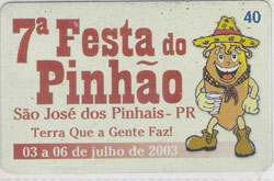 34206 PR 07/03 Festa do Pinhão T150.000 INT 40C